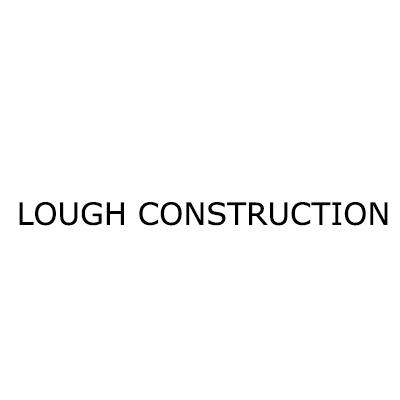 Lough Construction